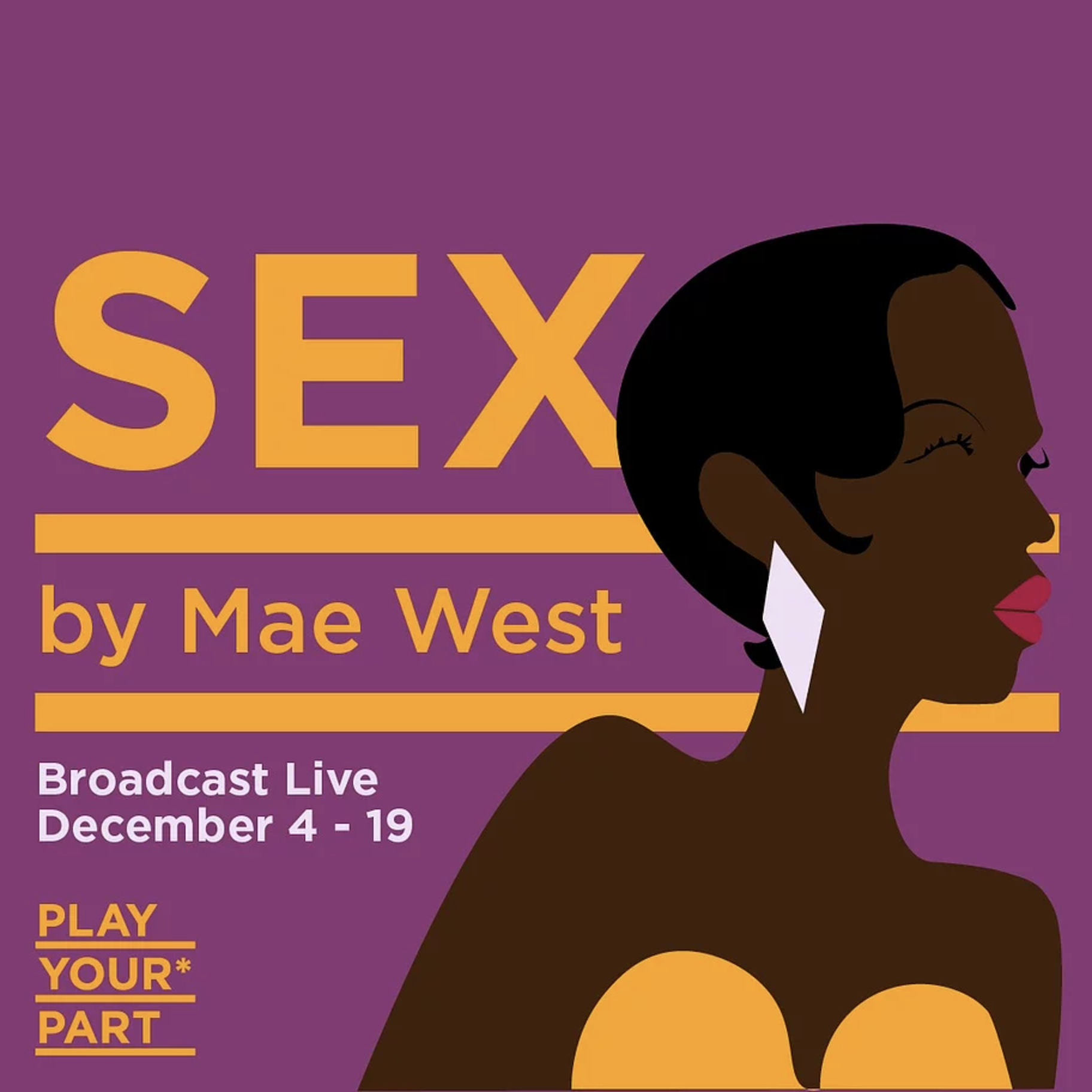 Mae West's Sex – Play Your Part Seattle